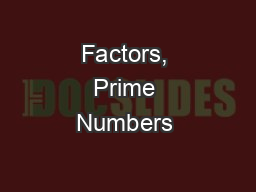 Factors, Prime Numbers & Composite Numbers