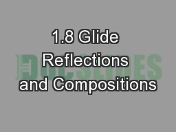 1.8 Glide Reflections and Compositions