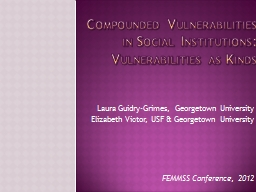 Compounded Vulnerabilities in Social Institutions: Vulnerab