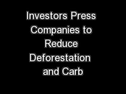 Investors Press Companies to Reduce Deforestation  and Carb