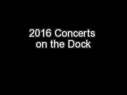 2016 Concerts on the Dock