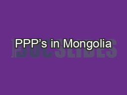 PPP's in Mongolia PowerPoint PPT Presentation