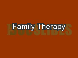 Family Therapy PowerPoint PPT Presentation
