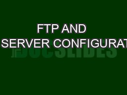 FTP AND NFS SERVER CONFIGURATION