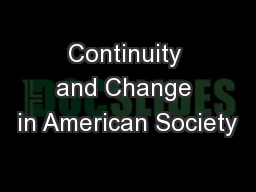Continuity and Change in American Society