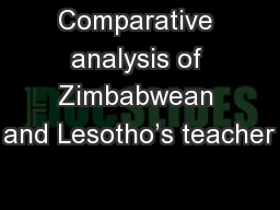 Comparative analysis of Zimbabwean and Lesotho's teacher