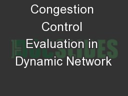 Congestion Control Evaluation in Dynamic Network