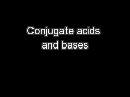 Conjugate acids and bases PowerPoint PPT Presentation