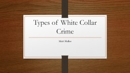 Types of White Collar Crime PowerPoint Presentation, PPT - DocSlides