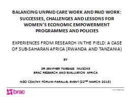 BALANCING UNPAID CARE WORK AND PAID WORK: SUCCESSES, CHALLE