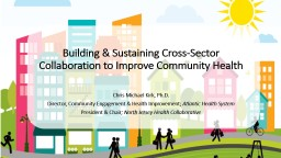 Building & Sustaining Cross-Sector Collaboration to Imp