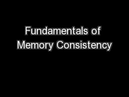 Fundamentals of Memory Consistency