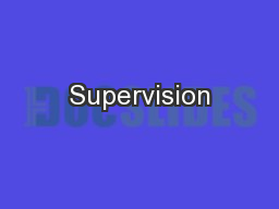 Supervision PowerPoint PPT Presentation