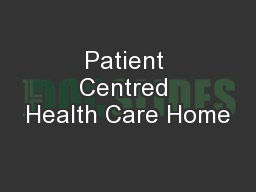 Patient Centred Health Care Home