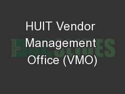 HUIT Vendor Management Office (VMO)