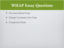 WHAP Essay Questions PowerPoint PPT Presentation