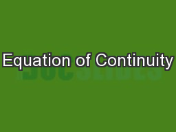 Equation of Continuity PowerPoint PPT Presentation