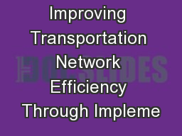 Improving Transportation Network Efficiency Through Impleme