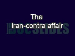 The iran-contra affair PowerPoint PPT Presentation
