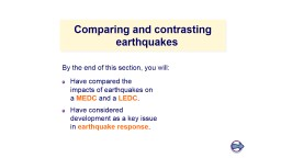 Comparing and contrasting earthquakes