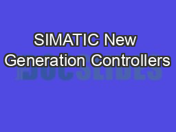 SIMATIC New Generation Controllers
