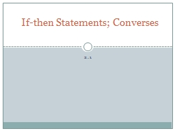 2.1  If-then Statements; Converses