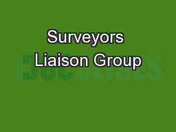 Surveyors Liaison Group
