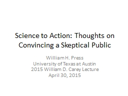 Science to Action: Thoughts on Convincing a Skeptical Publi
