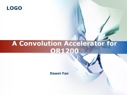 A Convolution Accelerator for OR1200