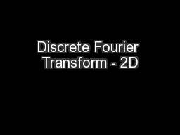 Discrete Fourier Transform - 2D