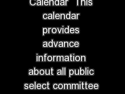 House of Commons updated  September Select Committee Calendar  This calendar provides advance information about all public select committee meetings publication dates of reports  debates on select com