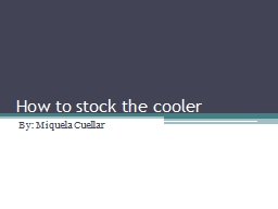 How to stock the cooler