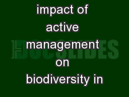 What is the impact of active management on biodiversity in
