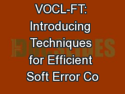 VOCL-FT: Introducing Techniques for Efficient Soft Error Co PowerPoint PPT Presentation