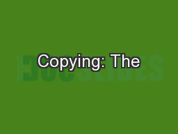 Copying: The