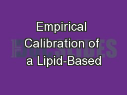 Empirical Calibration of a Lipid-Based