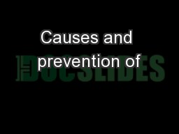 Causes and prevention of