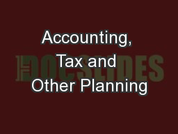 Accounting, Tax and Other Planning