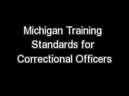 Michigan Training Standards for Correctional Officers