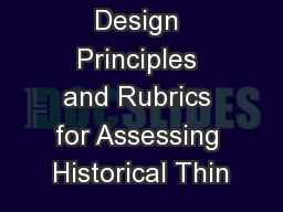 Design Principles and Rubrics for Assessing Historical Thin PowerPoint PPT Presentation