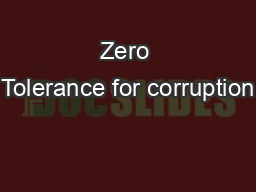 Zero Tolerance for corruption