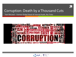Corruption: Death by a Thousand Cuts