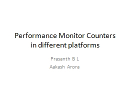 Performance Monitor Counters in different platforms