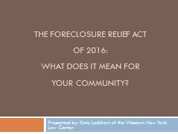The Foreclosure relief Act of 2016: