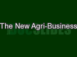 The New Agri-Business