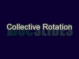 Collective Rotation