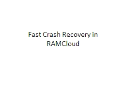 Fast Crash Recovery in PowerPoint PPT Presentation