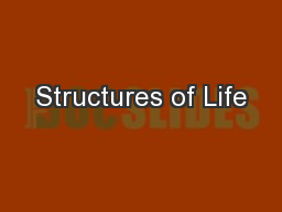 Structures of Life PowerPoint PPT Presentation