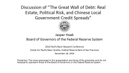 """Discussion of """"The Great Wall of Debt: Real Estate, Polit"""