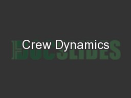Crew Dynamics PowerPoint PPT Presentation
